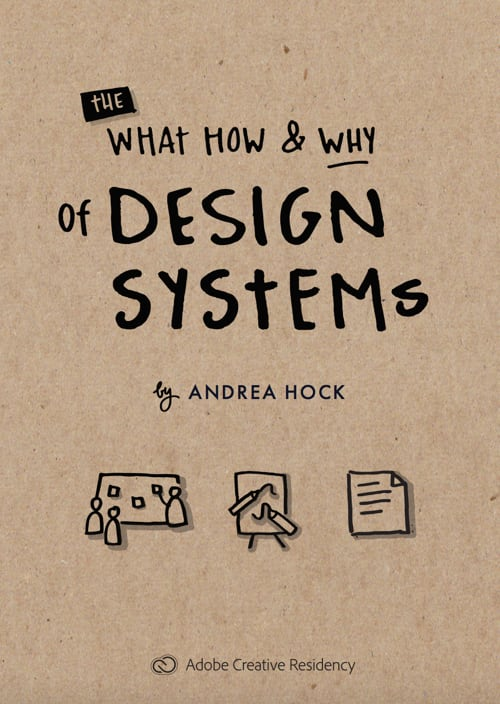 Design Systems – What How Why